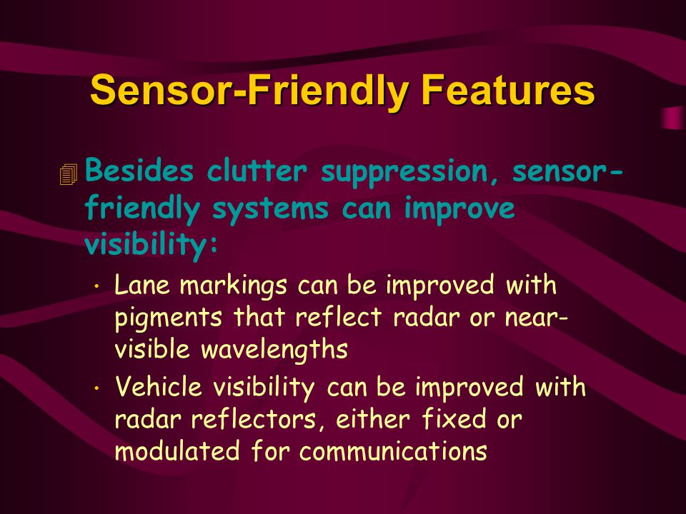 Sensor-Friendly Features