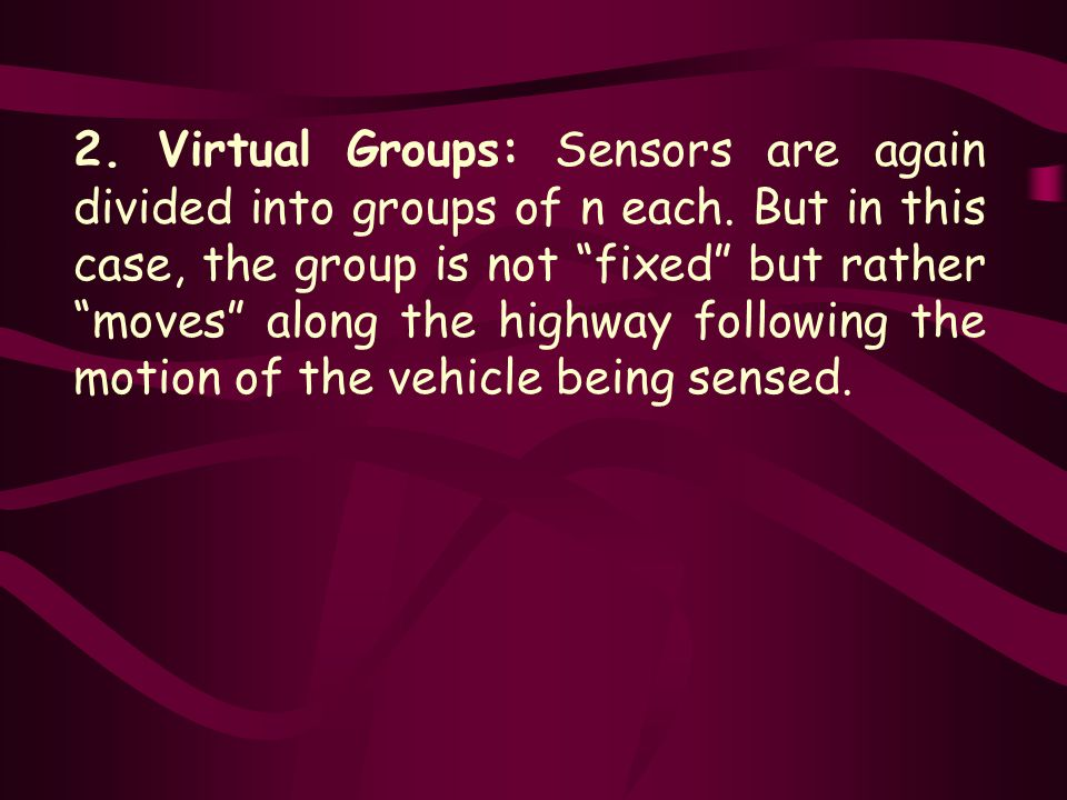 2. Virtual Groups: Sensors are again divided into groups of n each