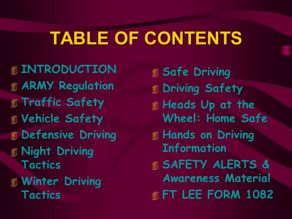 TABLE OF CONTENTS INTRODUCTION Safe Driving ARMY Regulation