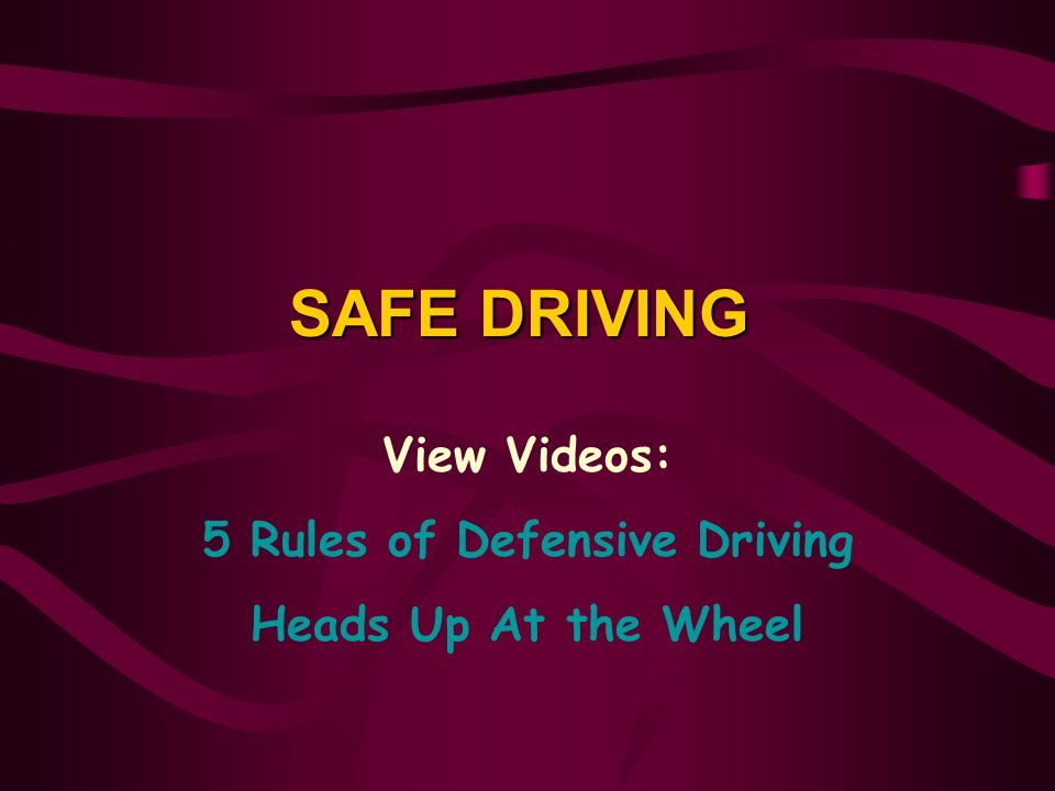 5 Rules of Defensive Driving