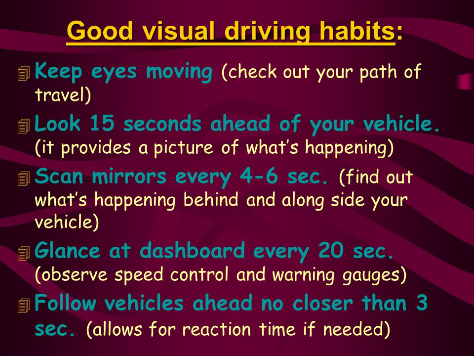 Good visual driving habits: