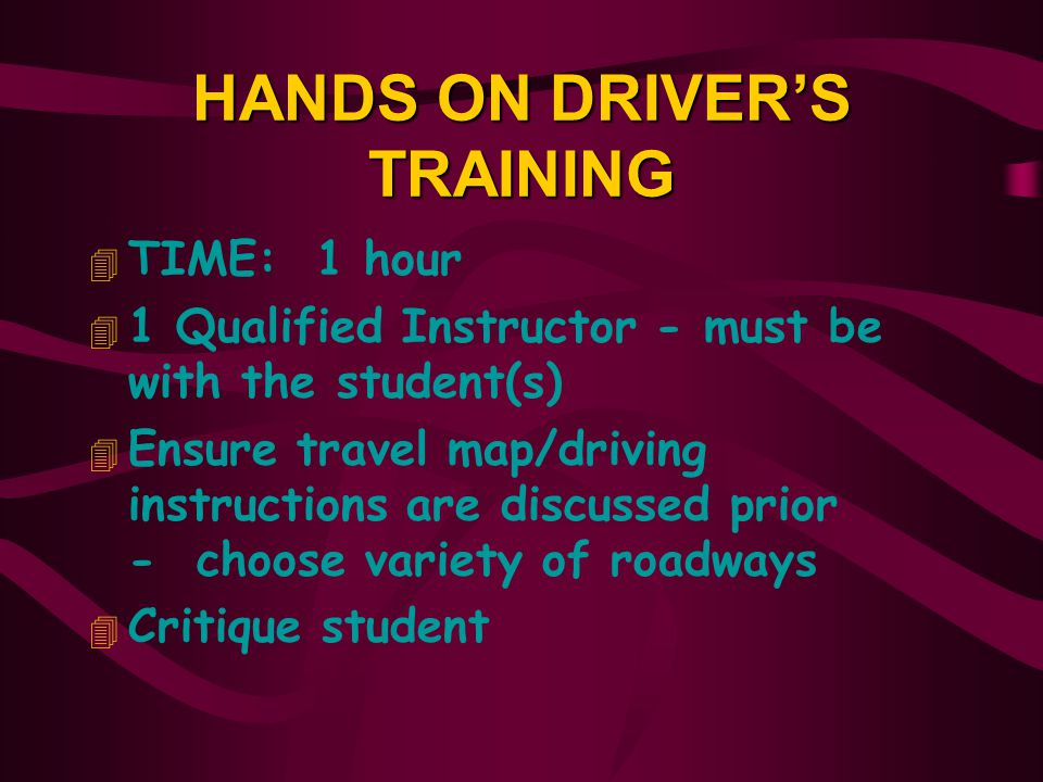 HANDS ON DRIVER'S TRAINING
