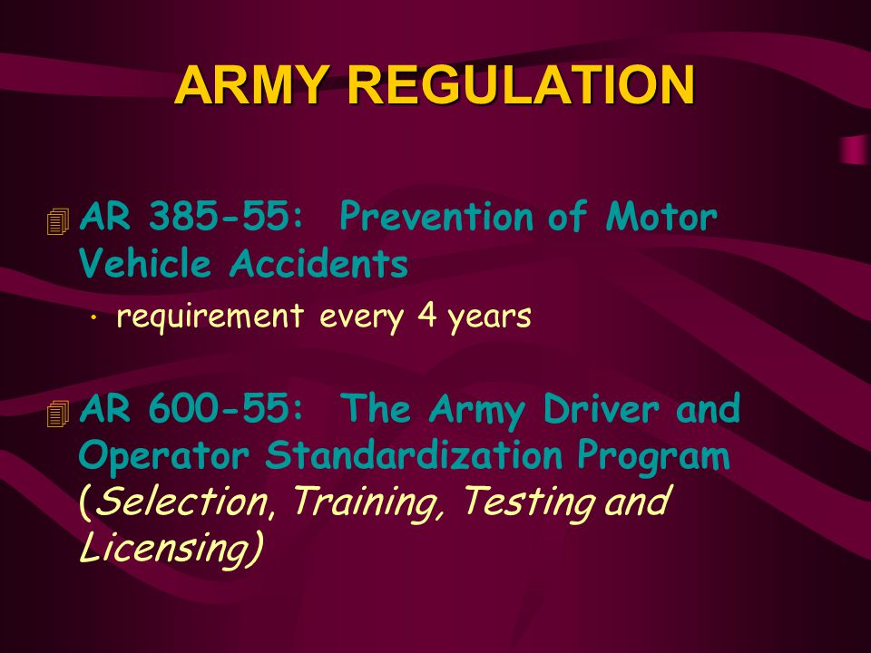 ARMY REGULATION AR 385-55: Prevention of Motor Vehicle Accidents