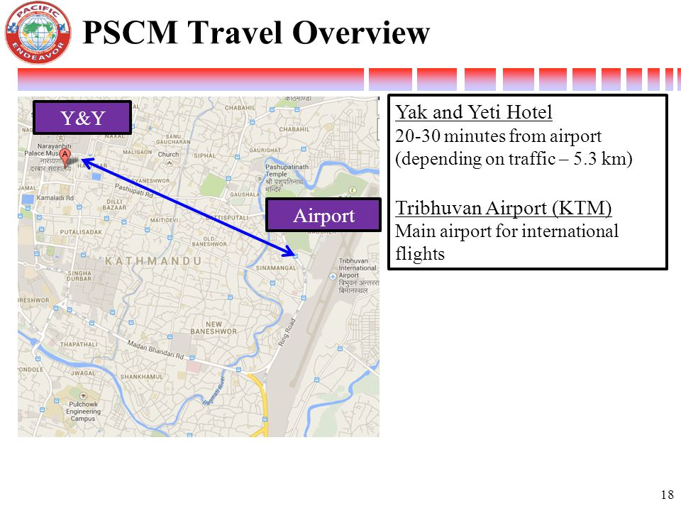 PSCM Travel Overview Yak and Yeti Hotel Y&Y Tribhuvan Airport (KTM)