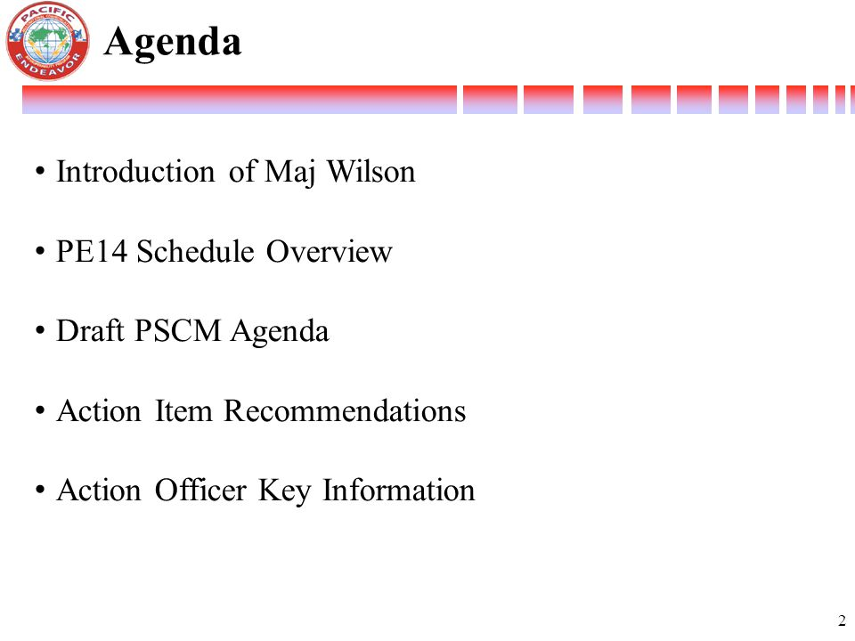 Agenda Introduction of Maj Wilson PE14 Schedule Overview