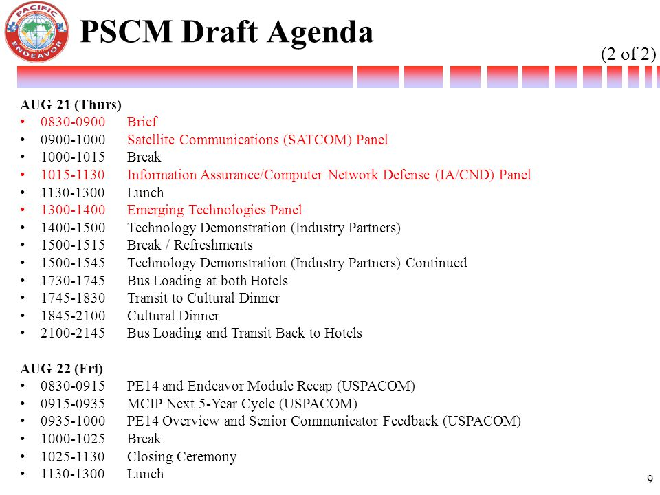 PSCM Draft Agenda (2 of 2) AUG 21 (Thurs) 0830-0900 Brief