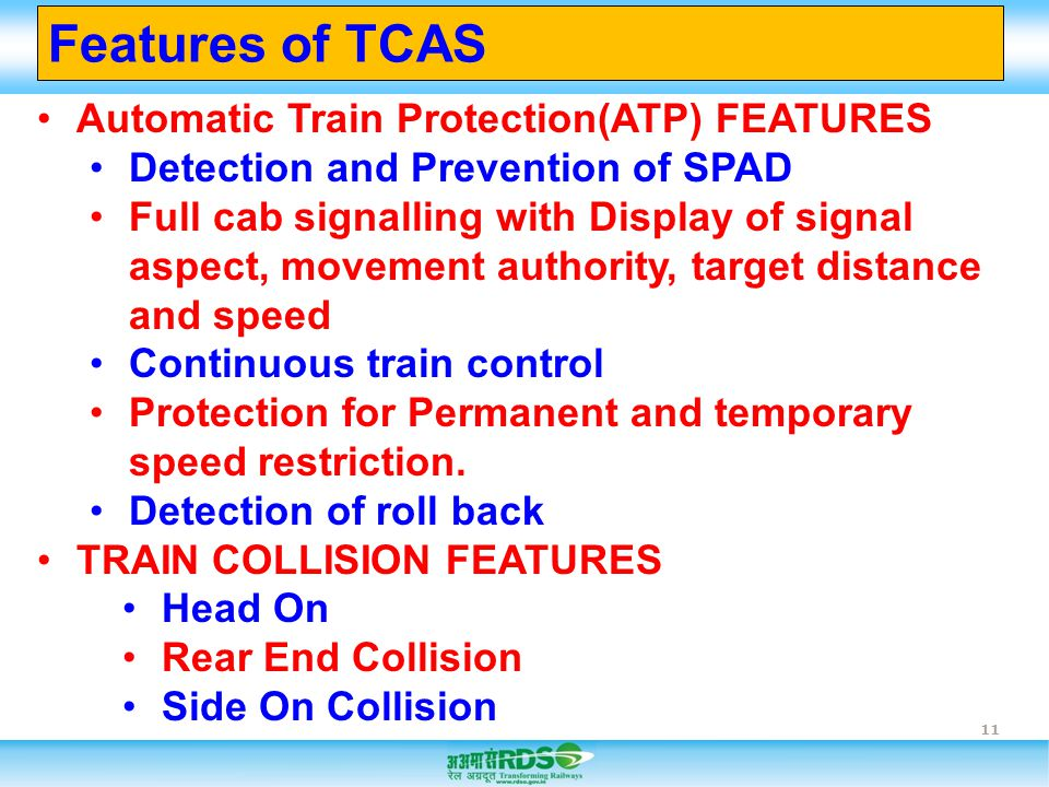 Features of TCAS Automatic Train Protection(ATP) FEATURES