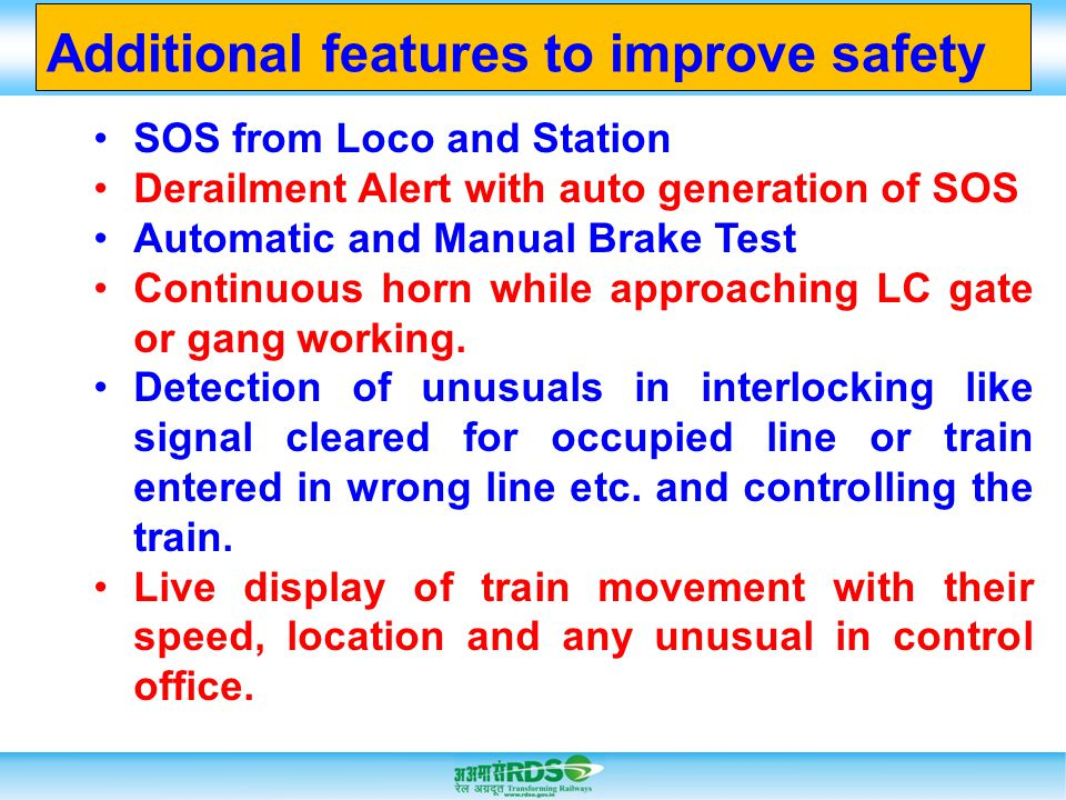Additional features to improve safety
