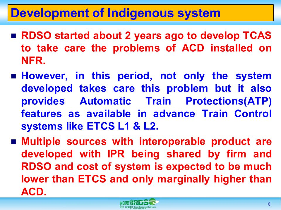 Development of Indigenous system