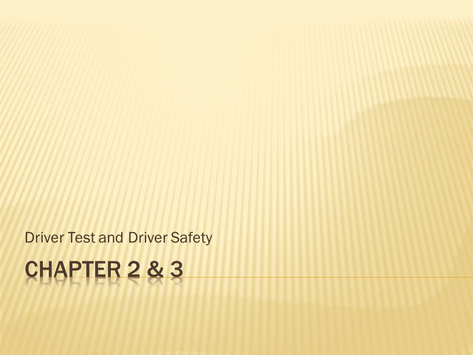 Driver Test and Driver Safety