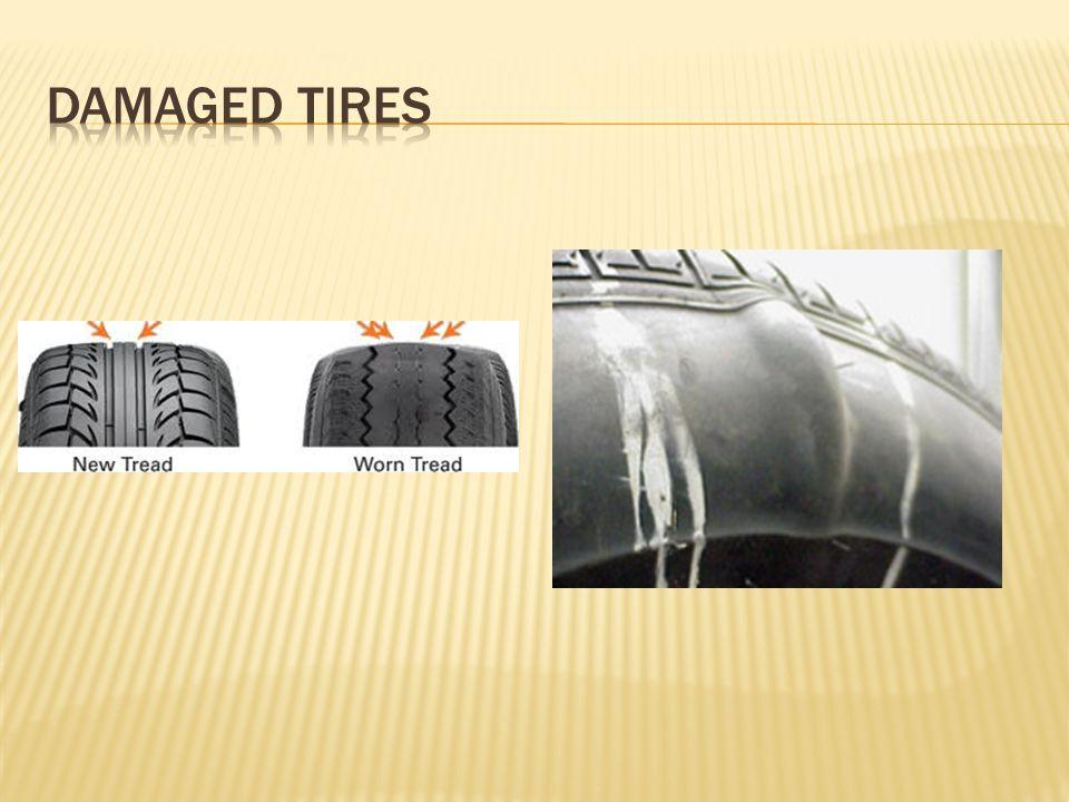 Damaged tires