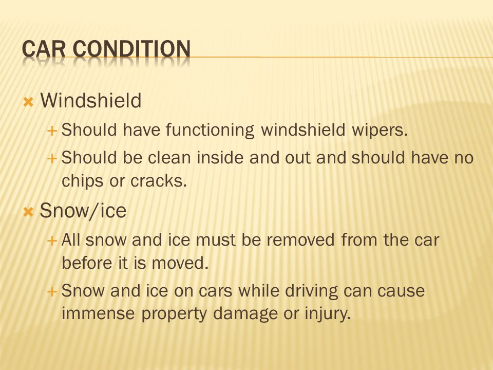 Car condition Windshield Snow/ice