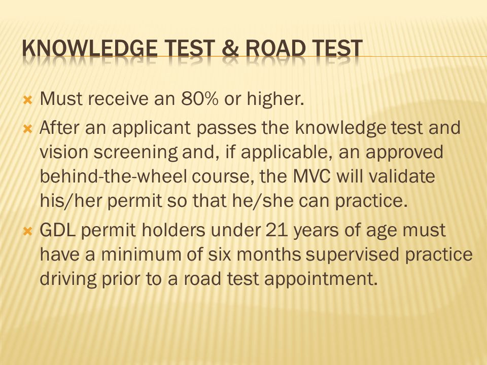 Knowledge Test & Road test