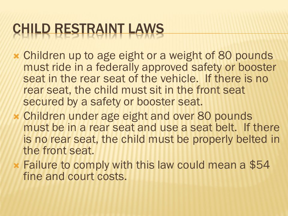 Child restraint laws