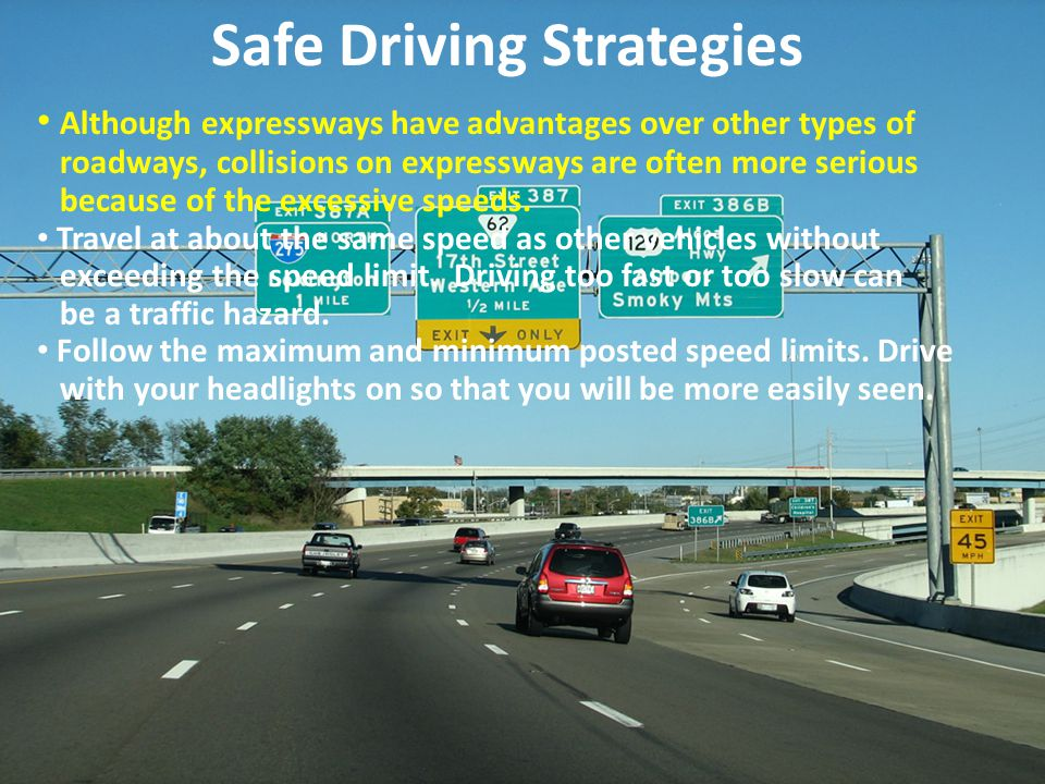 Safe Driving Strategies