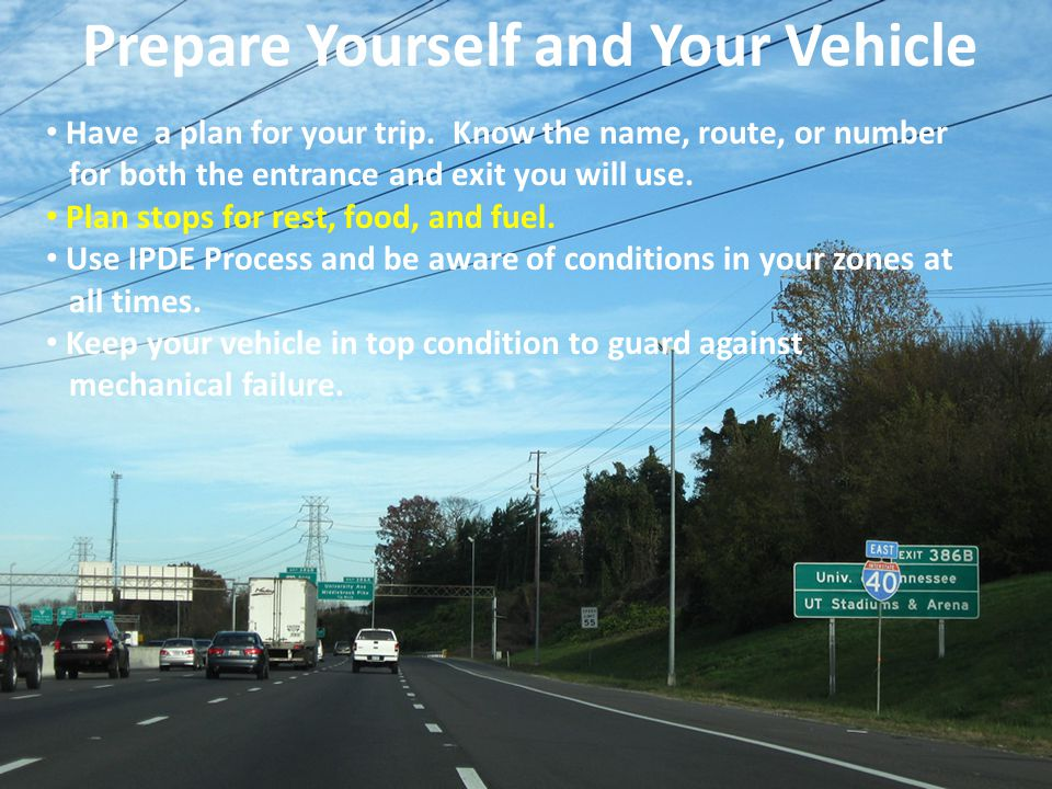 Prepare Yourself and Your Vehicle