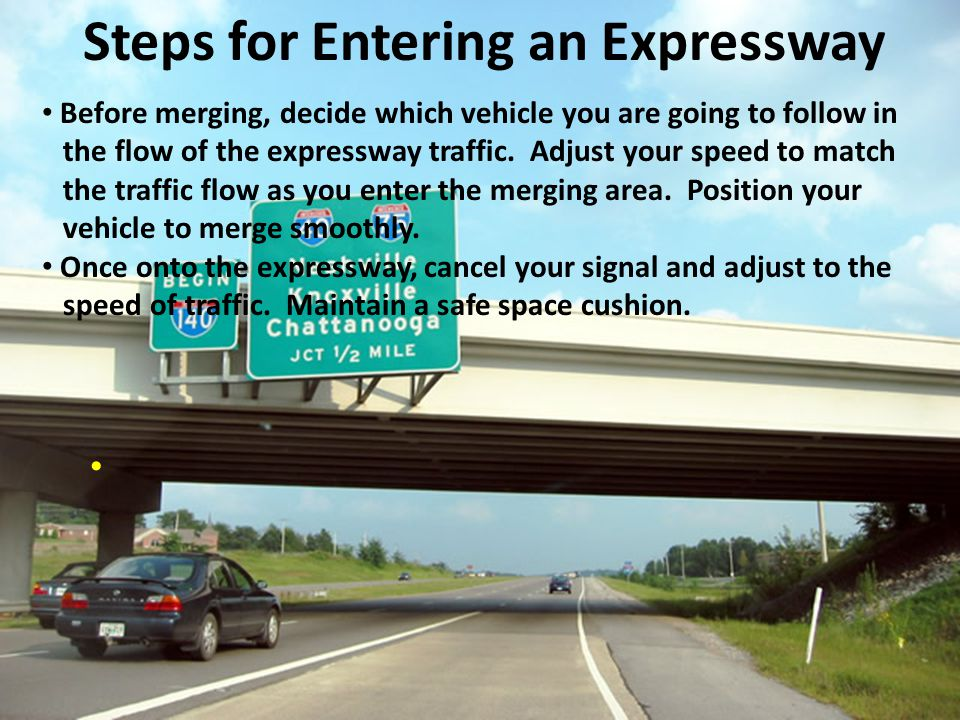 Steps for Entering an Expressway
