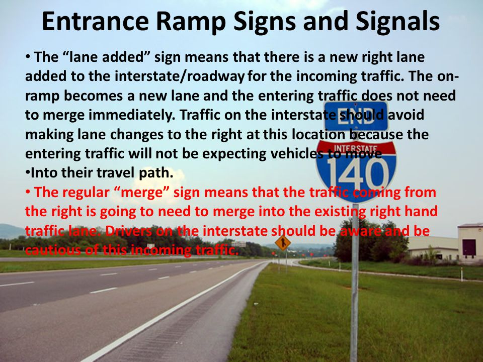 Entrance Ramp Signs and Signals