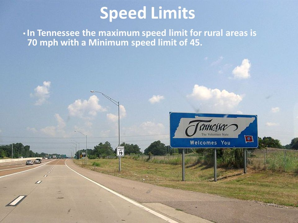 Speed Limits 70 mph with a Minimum speed limit of 45.