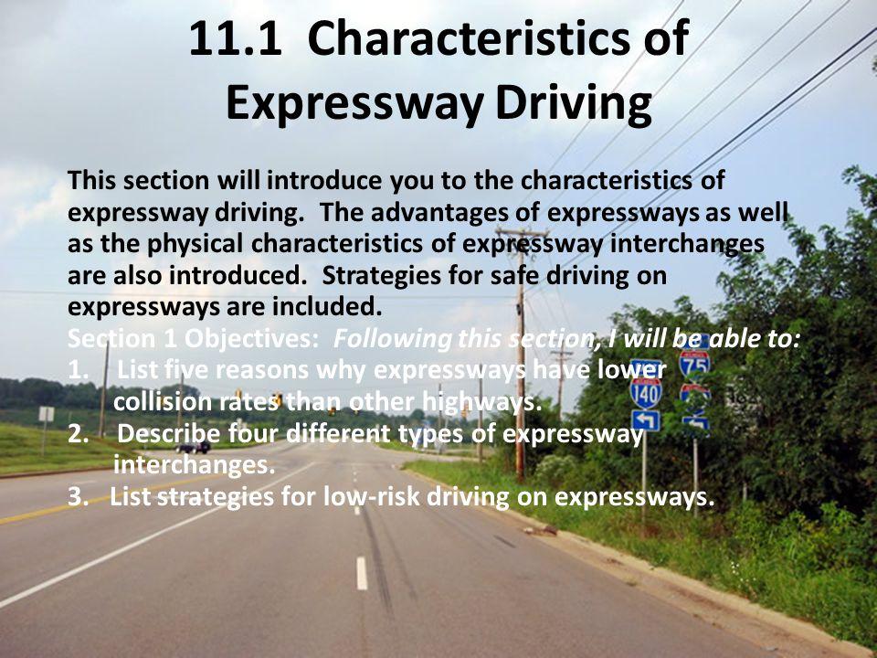 11.1 Characteristics of Expressway Driving