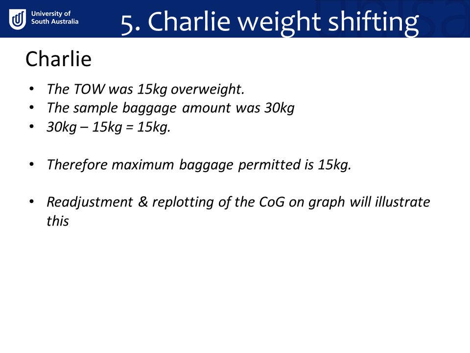 5. Charlie weight shifting