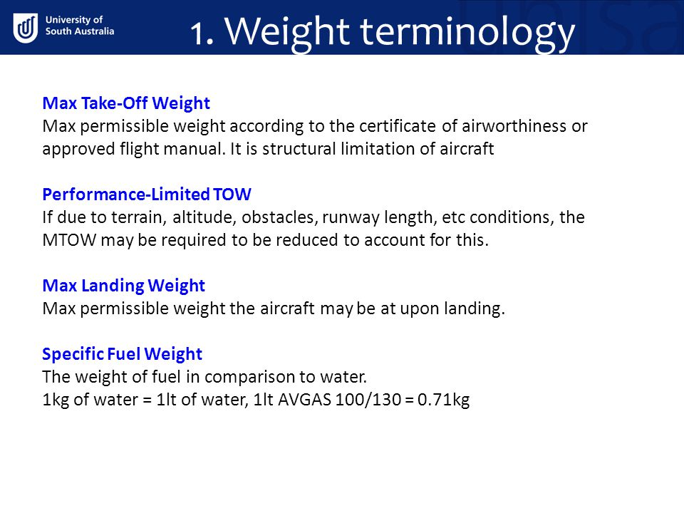 1. Weight terminology Max Take-Off Weight