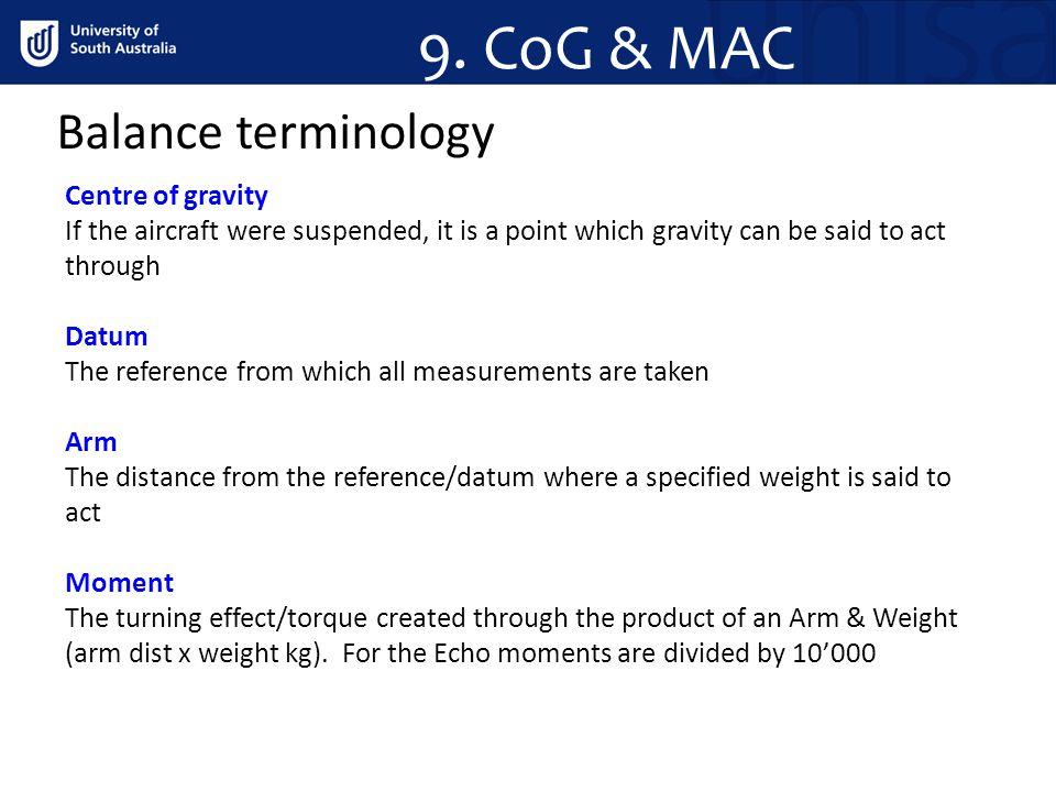 9. CoG & MAC Balance terminology Centre of gravity