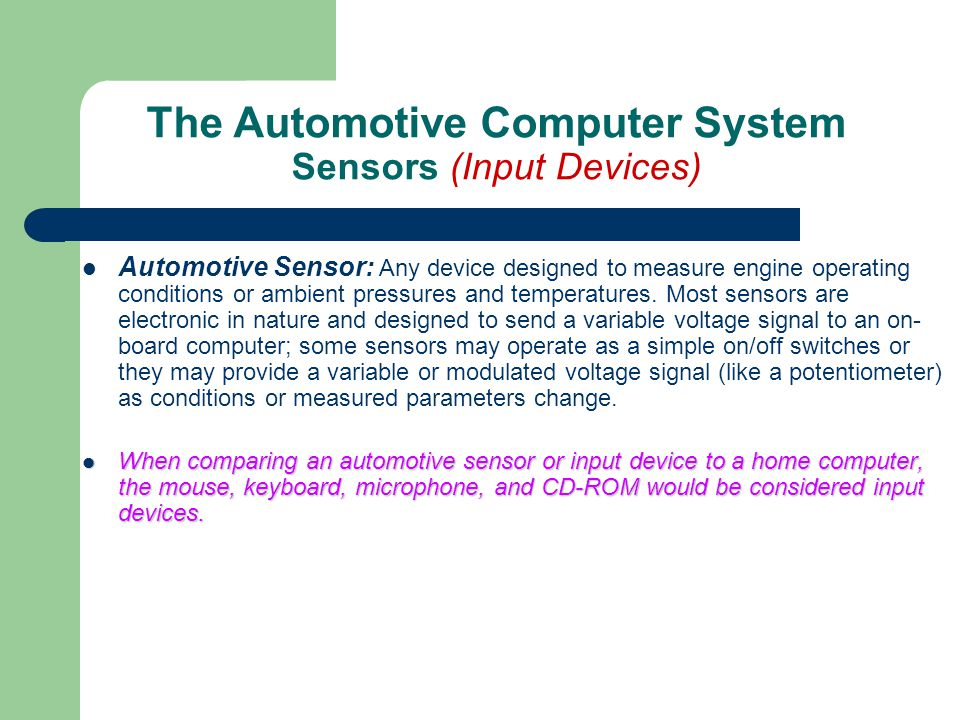 The Automotive Computer System Sensors (Input Devices)