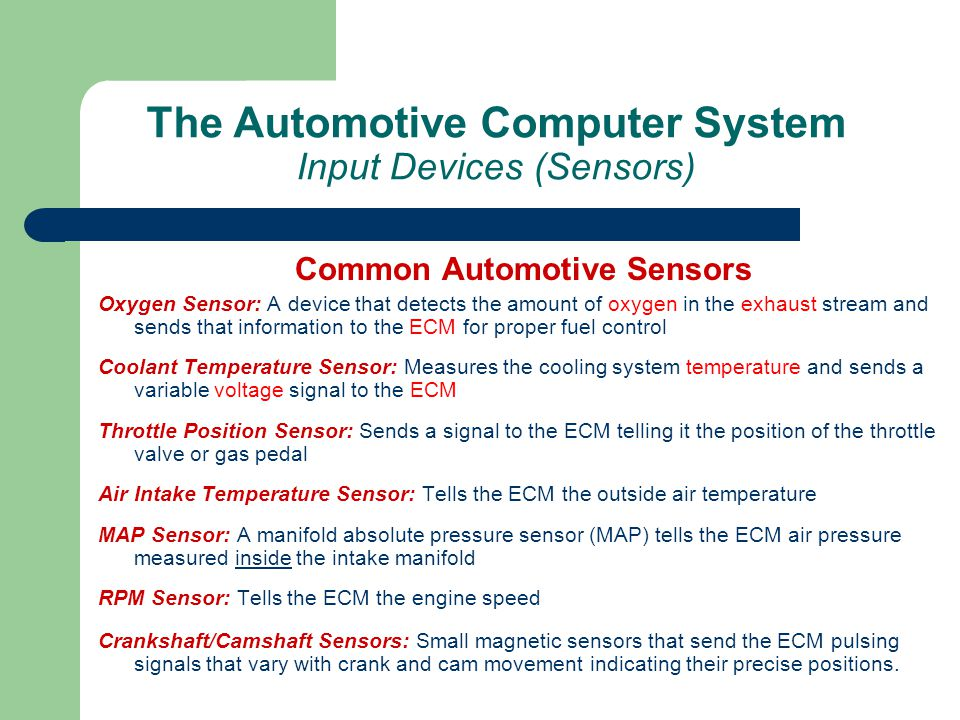 The Automotive Computer System Input Devices (Sensors)