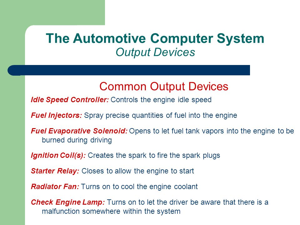 The Automotive Computer System Output Devices