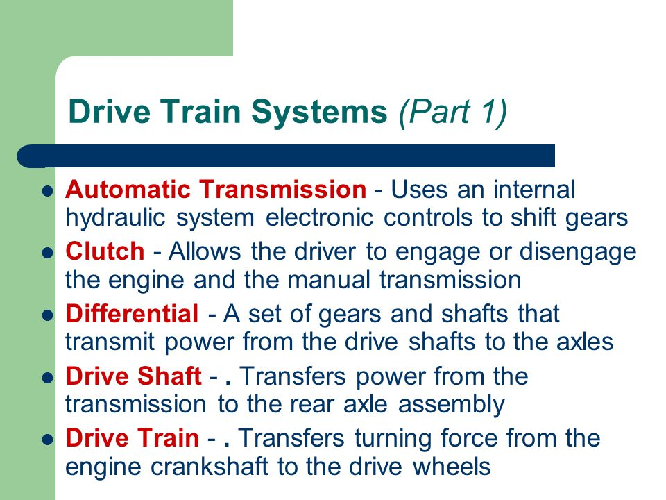Drive Train Systems (Part 1)