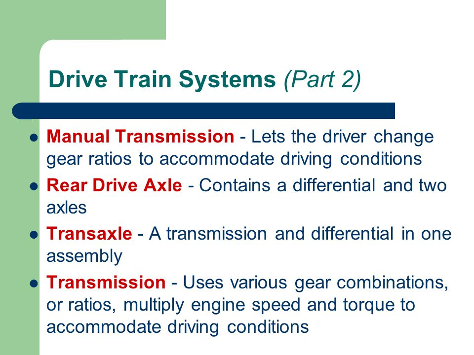 Drive Train Systems (Part 2)