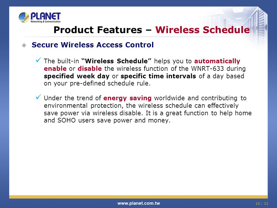 Product Features – Wireless Schedule