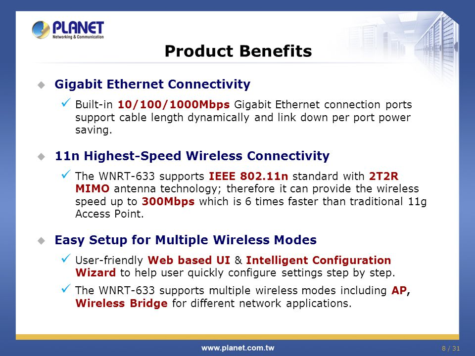 Product Benefits Gigabit Ethernet Connectivity