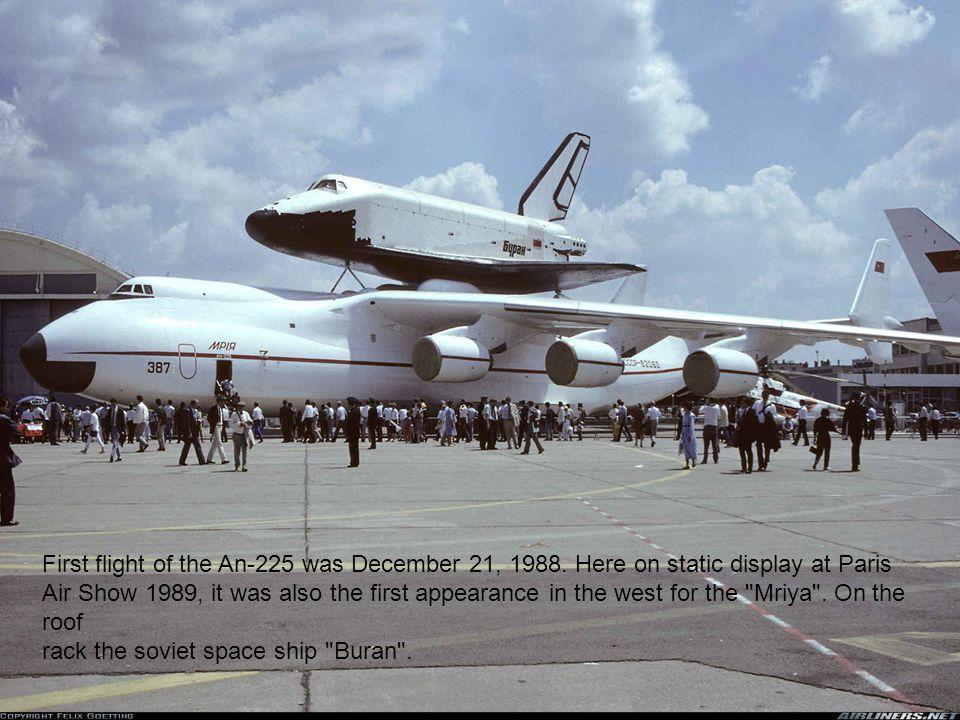 First flight of the An-225 was December 21, 1988