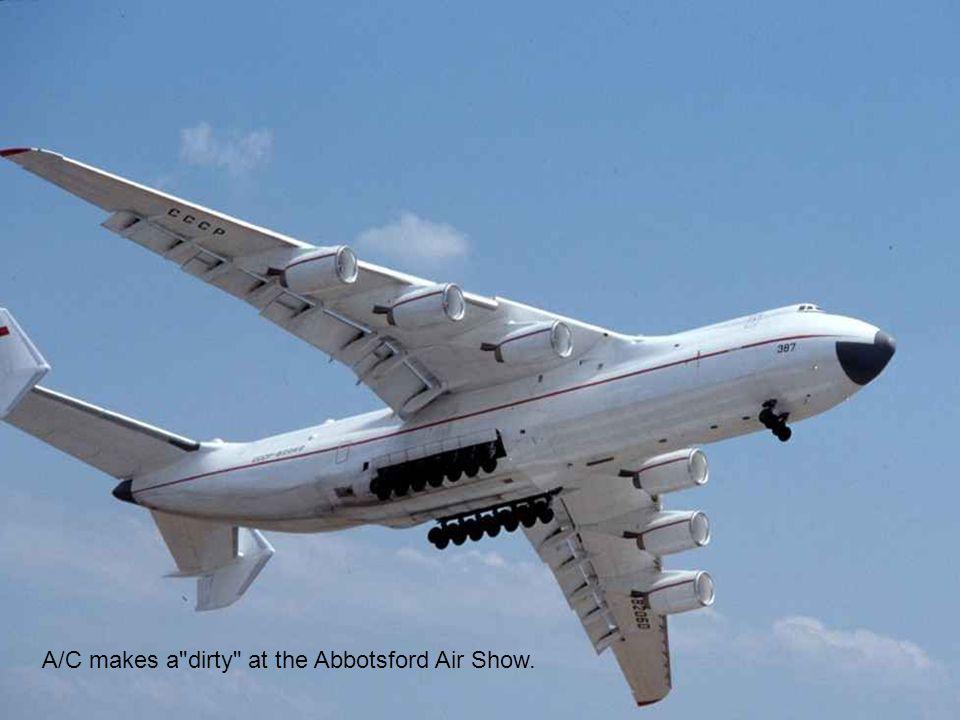 A/C makes a dirty at the Abbotsford Air Show.