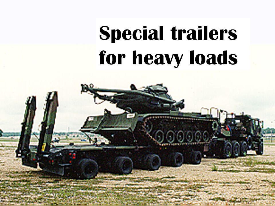Special trailers for heavy loads