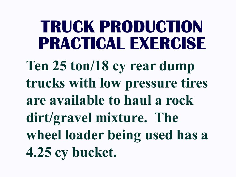 TRUCK PRODUCTION PRACTICAL EXERCISE