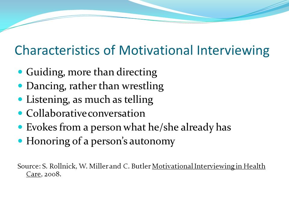 Characteristics of Motivational Interviewing