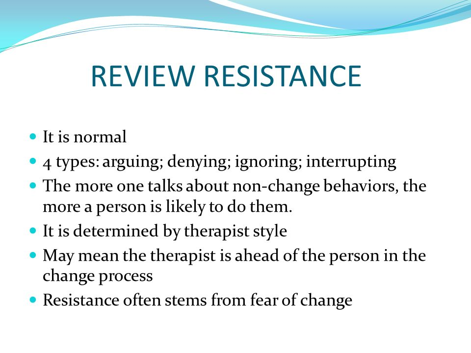 REVIEW RESISTANCE It is normal