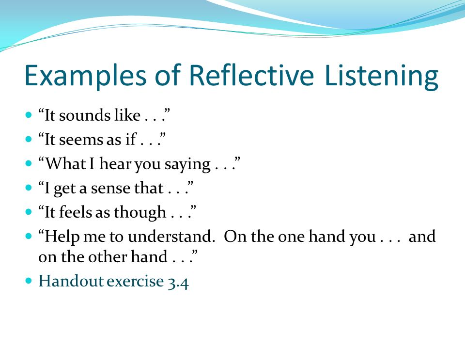 Examples of Reflective Listening