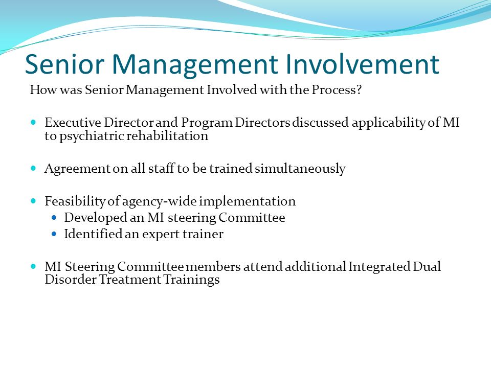 Senior Management Involvement