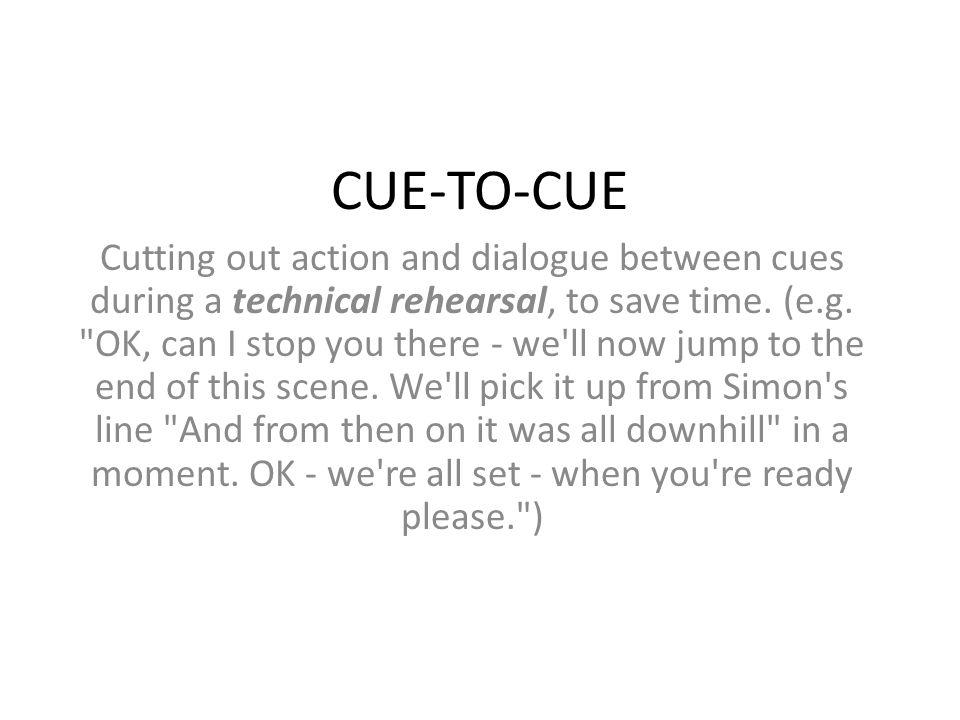 CUE-TO-CUE