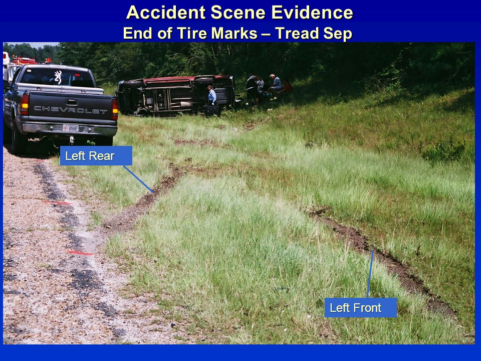 Accident Scene Evidence End of Tire Marks – Tread Sep