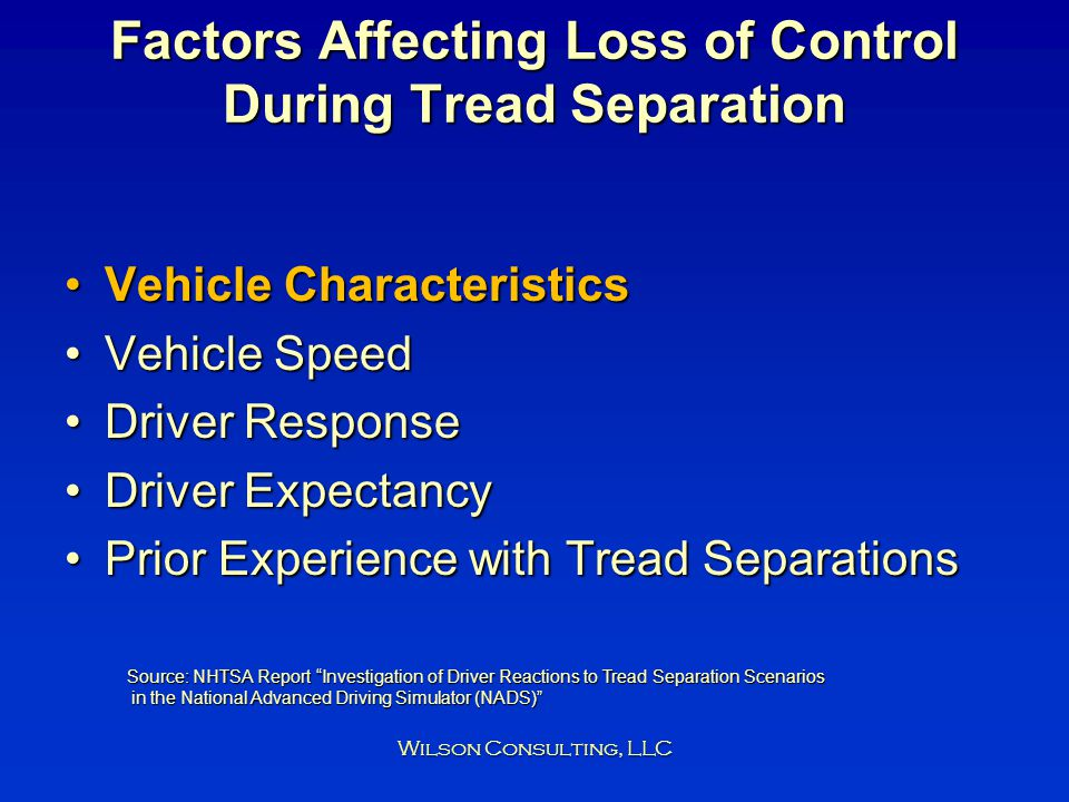 Factors Affecting Loss of Control During Tread Separation