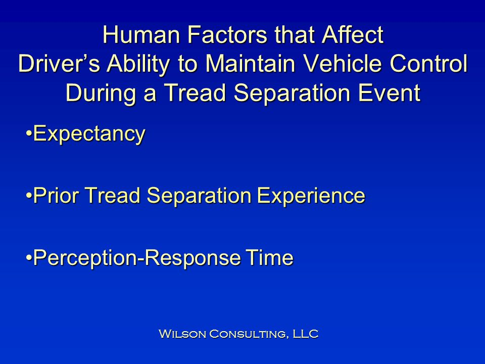 Human Factors that Affect Driver's Ability to Maintain Vehicle Control During a Tread Separation Event