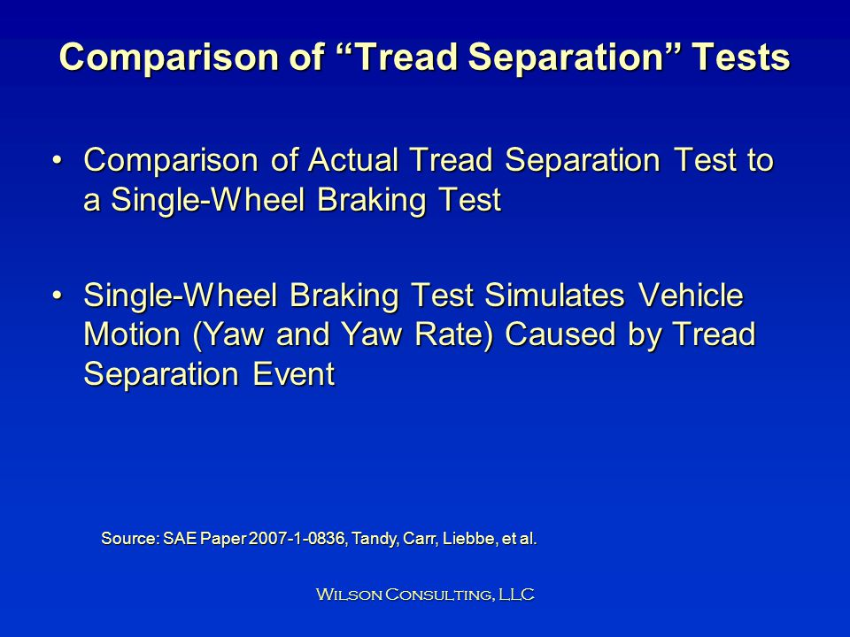 Comparison of Tread Separation Tests