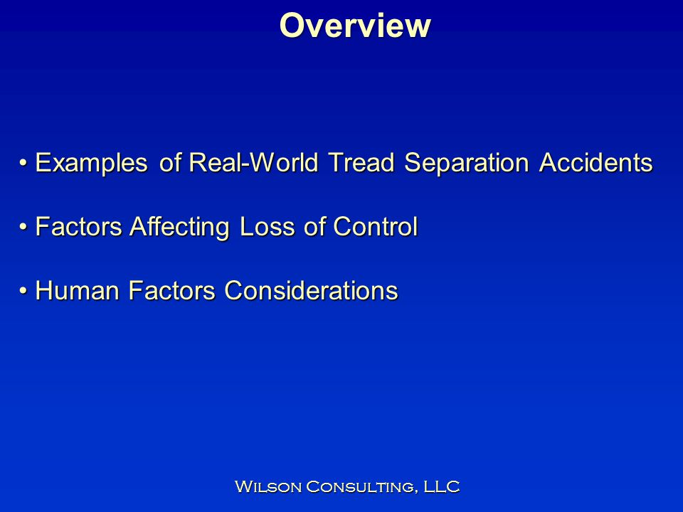 Overview Examples of Real-World Tread Separation Accidents