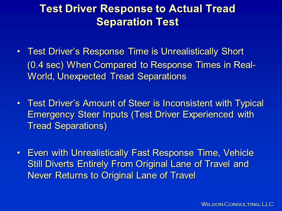 Test Driver Response to Actual Tread Separation Test