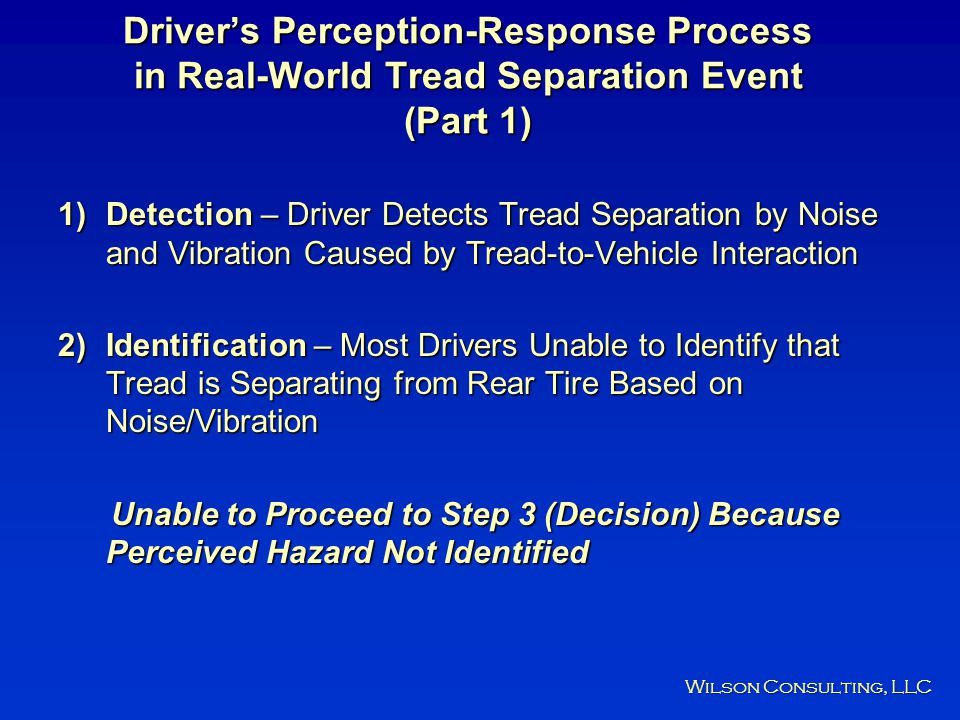 Driver's Perception-Response Process in Real-World Tread Separation Event (Part 1)